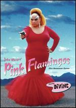 Pink Flamingos [25th Anniversary Edition]