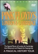 Pink Floyd's London & Cambridge