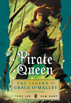 Pirate Queen: The Legend of Grace O'Malley - Lee, Tony