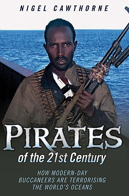 Pirates of the 21st Century - Cawthorne, Nigel
