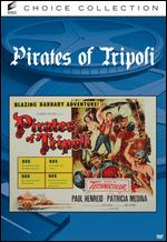 Pirates of Tripoli - Felix E. Feist