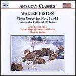 Piston: Violin Concerots Nos. 1 and 2; Fantasia Concertos