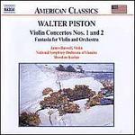 Piston: Violin Concerots Nos. 1 and 2; Fantasia Concertos
