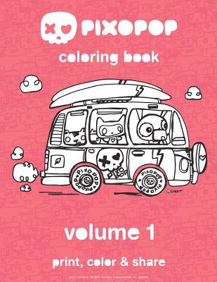 Pixopop Coloring Book Volume 1: 50 Unique and Adorable Pixopop Illustrations to Color and Share with Your Friends and Family - Sabet, Ali