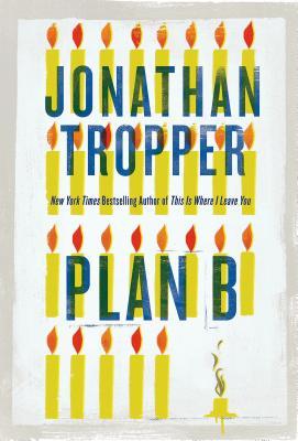 Plan B - Tropper, Jonathan