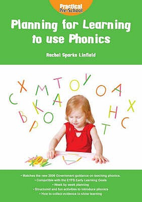 Planning for Learning to Use Phonics - Linfield, Rachel Sparks