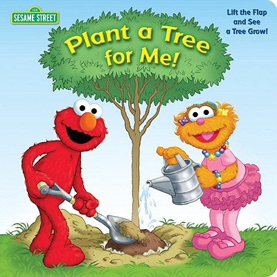 Plant a Tree for Me! (Sesame Street) - Kleinberg, Naomi, and Mathieu, Joe (Illustrator)