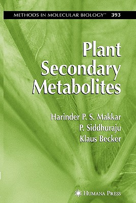 Plant Secondary Metabolites - Makkar, Harinder P.S., and Sidhuraju, P., and Becker, Klaus
