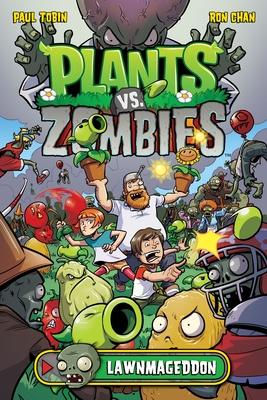 Plants vs. Zombies Volume 1: Lawnmageddon - Tobin, Paul