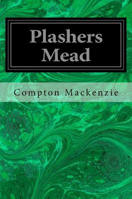 Plashers Mead - MacKenzie, Compton, Sir