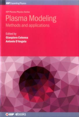 Plasma Modeling- Methods and Applications - Colonna, Gianpiero