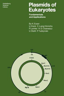 Plasmids of Eukaryotes: Fundamentals and Applications - Esser, Karl, and Kuck, Ulrich, and Lang-Hinrichs, Christine