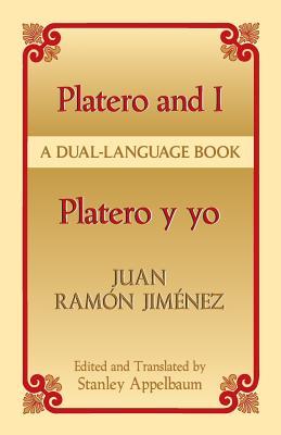 Platero y Yo/Platero And I - Jimenez, Juan Ramon, and Appelbaum, Stanley (Editor)