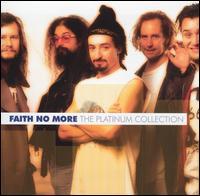 Platinum Collection - Faith No More