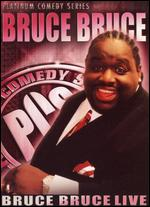 Platinum Comedy Series: Bruce Bruce - Live - Leslie Small