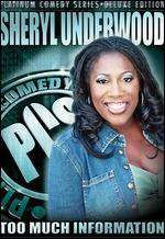 Platinum Comedy Series: Sheryl Underwood - Too Much Information - Leslie Small