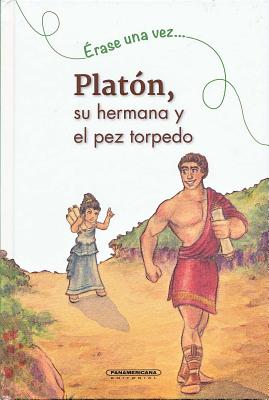 Platon, Su Hermana y El Pez Torpedo - Soumet, Helene