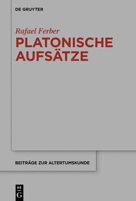Platonische Aufs?tze - Ferber, Rafael