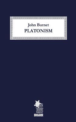 Platonism - Enoanda, Edicions (Editor), and Burnet, John
