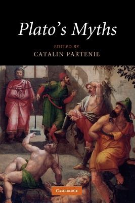 Plato's Myths - Partenie, Catalin (Editor)