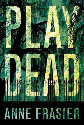 Play Dead - Frasier, Anne