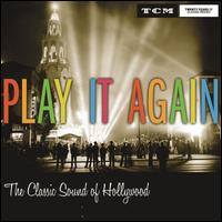 Play It Again: Classic Sound of Hollywood - Various Artists