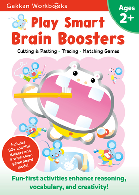 Play Smart Brain Boosters 2+: For Ages 2+ - Gakken