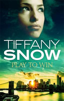 Play to Win - Snow, Tiffany