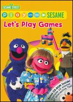 Play with Me Sesame: Let's Play Games - Jocelyn Hassenfeld