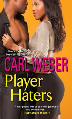 Player Haters - Weber, Carl