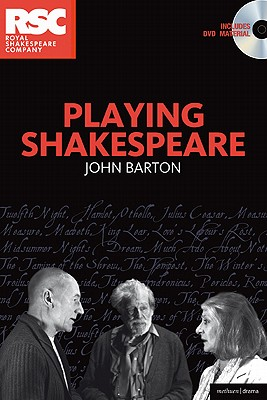 Playing Shakespeare - Barton, John
