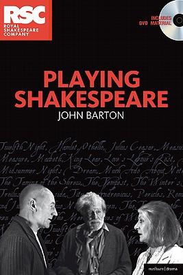 Playing Shakespeare - Barton, John