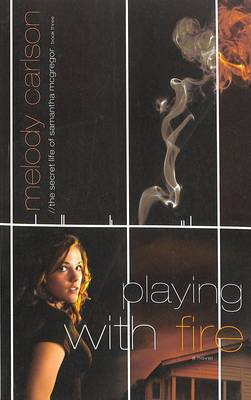 Playing with Fire - Carlson, Melody