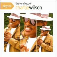 Playlist: The Very Best of Charlie Wilson - Charlie Wilson