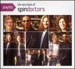 Playlist: The Very Best of Spin Doctors