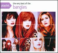 Playlist: The Very Best of the Bangles - Bangles