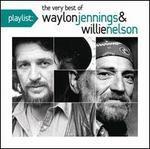 Playlist: The Very Best of Waylon Jennings & Willie Nelson