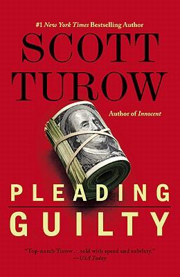 Pleading Guilty - Turow, Scott