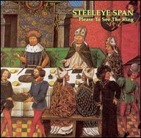 Please to See the King - Steeleye Span