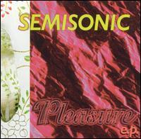 Pleasure EP - Semisonic