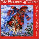 Pleasures of Winter