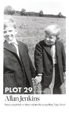 Plot 29: A Memoir - Jenkins, Allan