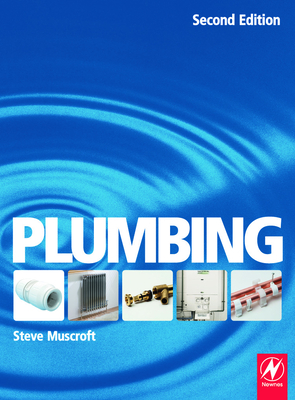 Plumbing: For Level 2 Technical Certificate and Nvq - Muscroft, Steve