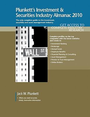 Plunkett's Investment & Securities Industry Almanac - Plunkett, Jack W