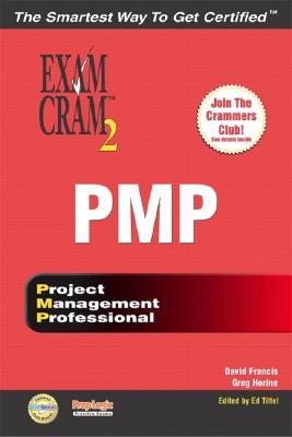 Pmp Exam Cram 2 - Francis, David, Dr., Pmp, and Horine, Greg