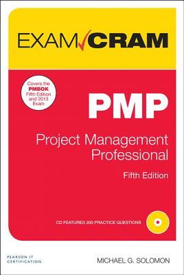 Pmp Exam Cram: Project Management Professional - Solomon, Michael R, Professor