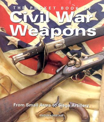 Pocket Book of Civil War Weapons - Brewer, Paul