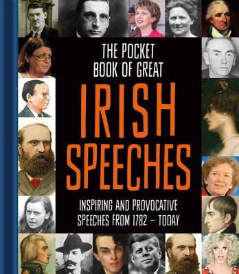 Pocket Book of Great Irish Speeches - Potter, Tony (Compiled by)