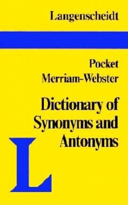 Pocket Guide to Synonyms and Antonyms - Langenscheidt Publishers