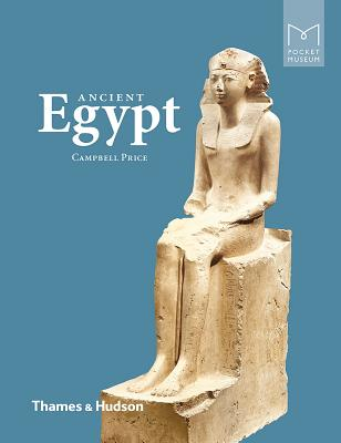 Pocket Museum: Ancient Egypt - Price, Campbell